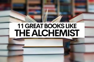 11 Great Books Like The Alchemist